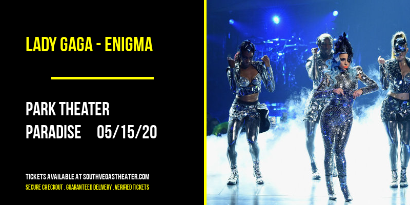 Lady Gaga - Enigma at Park Theater