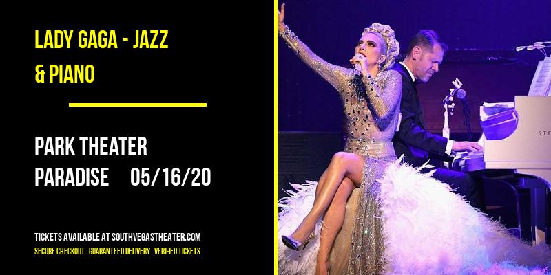 Lady Gaga - Jazz & Piano at Park Theater