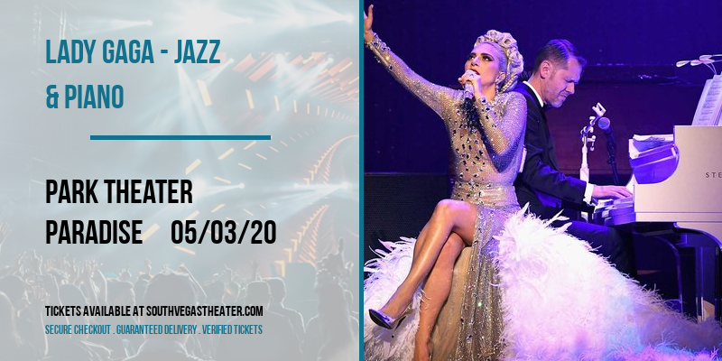 Lady Gaga - Jazz & Piano at Park Theater